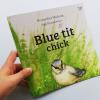 Blue tit chick – children's book by Bernardine Mulryan and Aga Grandowicz_FC